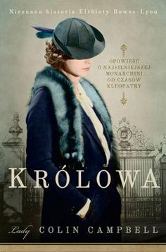 Królowa. Nieznana historia Elżbiety Bowes-Lyon