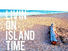 Livin On Island Time | Bonita Rose, Life.Love.Color.Art a life unrehearsed