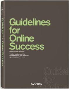 Guidelines for Online Success von Rob Ford http://www.amazon.de/dp/3836528126/ref=cm_sw_r_pi_dp_eu8Jvb05BRHBF