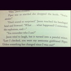 I guess the day was bound to come when I finally liked a Jason and Piper quote =/ #PercyJackson