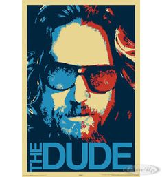 The Big Lebowski Poster The Dude  Available on http://closeup.de
