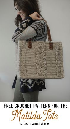 Free Crochet Pattern for the Matilda Tote - Crochet Cables Bag — Megmade with Love Purse Patterns Free, Crochet Purse Patterns, Bag Pattern Free, Crochet Tote, Crochet Handbags, Tote Pattern, Crochet Purses, Crochet Granny, Stitch Patterns