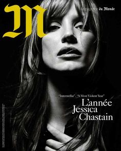 Gregory Harris photographs Jessica Chastain for the cover of M Le Magazine du Monde, December 2014.