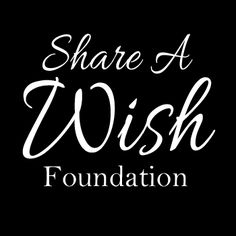 Support my nonprofit dedicated to granting the last wishes of terminally ill children through the sharing power of social media :)
