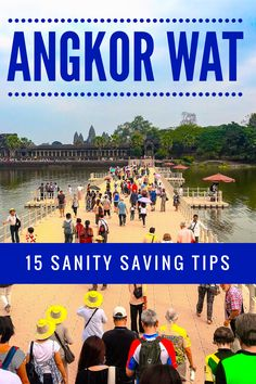 15 best and tested tips for visiting Angkor Wat in Cambodia. Tips on dealing with crowds, photos and which temples to see your travel to Cambodia and this UNESCO World Heritage Site will be manageable. #Cambodia #AngkorWat #UNESCO