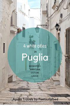 Puglia trip during the off-season: what to see in autumn and winter Discover 4 white ancient cities of Puglia: Monopoli, Lecce, Ostuni, Martina Franca #Puglia, #Italy