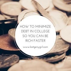 How To Minimize Debt In College So You Can Be Rich Faster - Graduating with less student loan debt can make a big difference. college student tips #college #student