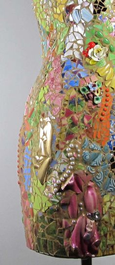 Rainbow Lady mosaic dress form with antique china shards, tons of vintage jewels and beads, and other found things.