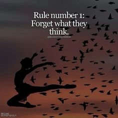 """Rule # 1. Forget what """"they"""" think. -#bossbabe"""