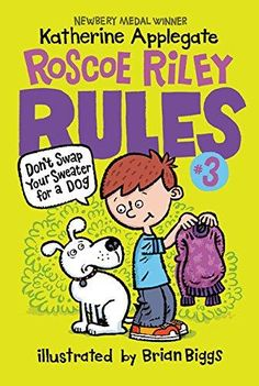 Don't Swap Your Sweater for a Dog Roscoe Riley Rules Revised