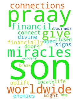 Father in the name of your son Jesus Christ, I praay - Father in the name of your son Jesus Christ, I praay that you open every closed doors in my life and give me break through financially that will uplift me above my enemies in Jesus might name i pray. Father divine connections is yours, connect me worldwide in business and let your financil miracles and signs and wonders locate me in Jesus nme. Amen Posted at: https://prayerrequest.com/t/zxX #pray #prayer #request #prayerrequest