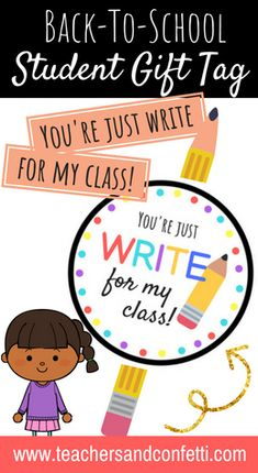 """Are you looking for a cute and inexpensive back-to-school gift idea for your new students? Check out this """"You're Just Write For My Class! Students will LOVE meeting you and receiving a small gift like this. Back To School Night, 1st Day Of School, Back To School Gifts, Beginning Of School, School Teacher, School Stuff, Classroom Banner, Kindergarten Classroom, Classroom Ideas"""