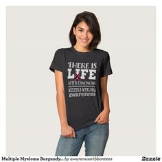 Multiple Myeloma Burgundy Ribbon Awareness T-shirt