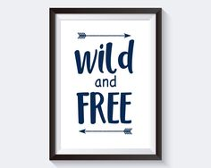 Wall Art Wild And Free Digital Print Wild And Free Poster Art Wild And Free Wall Art Print Wild And Free Kids Room Art Wild And Free Kids - Digital Download #homedecorations #wallprints #giftforhim #giftforher
