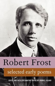 Poems of Robert Frost. Large Collection, includes A Boy's Will, North of Boston and Mountain Interval (English Edition), http://www.amazon.fr/dp/B0033PSLW8/ref=cm_sw_r_pi_awdl_EKF0tb19H05N6