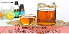 Beat your skin's enemies with honey face mask because it is loaded with multi-vitamins and minerals and can fight with microbes which can damage your skin.