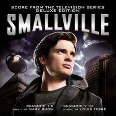 Smallville: Seasons 1-10 - Mark Snow and Louis Febre