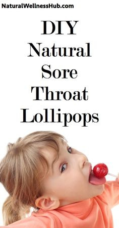 DIY All-natural sore throat lollipops!