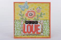With Love Card made with We R Memory Keepers Simply Spring collection