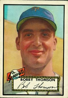 Bobby Thomson 1952 Third Base - New York Giants  Card Number: 313  Series: Topps Series 1