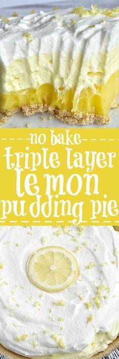 No bake triple layer lemon pudding pie
