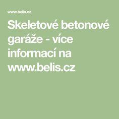 Skeletové betonové garáže - více informací na www.belis.cz