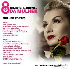 Uma homenagem da Verídica It à todas as mulheres desse nosso Brasil!