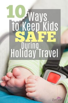 10 ways to keep kids safe during holiday travel mom life blo Travel With Kids, Family Travel, Body After Baby, Before Baby, All Family, Family Life, Friends Mom, Baby Grows, Holiday Travel