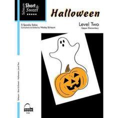 Schaum Short & Sweet Halloween, Level Two: 5 Spooky Solos: Upper Elementary