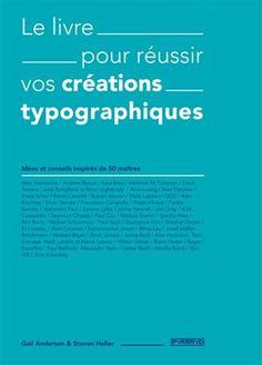 Une initiation à la typographie à travers cinquante créations incontournables, présentant des choix de polices, des lettrages manuels, des références historiques, des jeux sur les capitales et les bas de casse. Cote: NC 1002 T49A52 2016