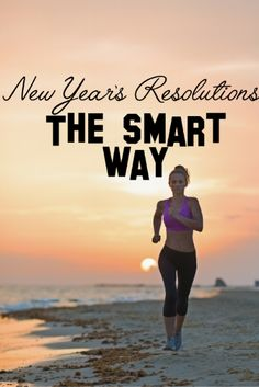New Year's Resolutions: The SMART Way — The Hollywood Fit Chick