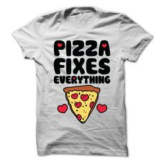 Pizza Fixes Everything T-Shirts, Hoodies. SHOPPING NOW ==► https://www.sunfrog.com/Funny/Pizza-Fixes-Everything-T-Shirt.html?id=41382