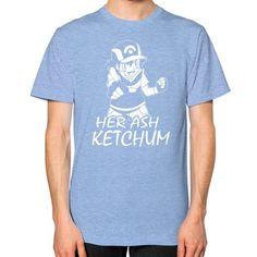 HER ASH KETCHUMG Unisex T-Shirt (on man)