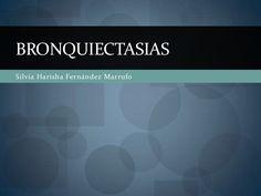 bronquiectasias-11165743 by CFUK 22 via Slideshare