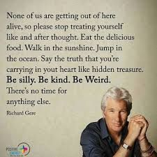 Afbeeldingsresultaat voor richard gere quotes on life