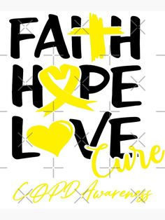 """""""Faith Hope Love Cure COPD Awareness"""" Photographic Print by hulsmelissa   Redbubble Faith Hope Love, Beautiful Artwork, Top Artists, Sell Your Art, Print Design, The Cure, Words, Horse"""