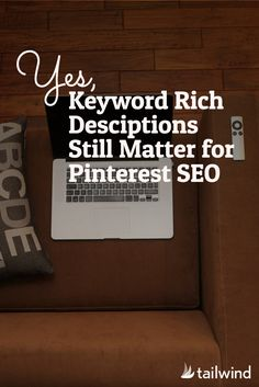 With Pinterest truncating descriptions, do they still matter for Pinterest SEO? Absolutely.  via @tailwind
