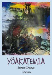 lataa / download YÖAKATEMIA epub mobi fb2 pdf – E-kirjasto