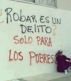 Is stealin a crime? -only for the poor The Words, More Than Words, Street Quotes, Funny Phrases, Gifs, Spanish Quotes, Funny Images, Sentences, Revolution