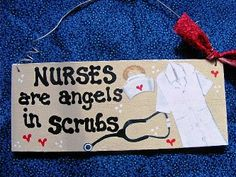Nurses Are Angels Wood Sign | Painted In USA | Signs For Special People