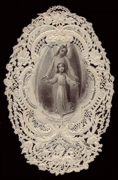 Antique French Lace Holy Card ... Guardian Angel ... My Good Angel, You Are My Guide And My Tender Guardian
