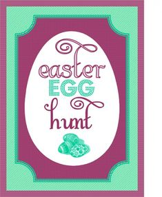 Easter hunt printables. We do it every year (with much fun) in our family, so this is an item to print