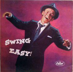 Frank Sinatra: Swing Easy.