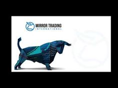 MTI - Mirror Trading Presentation - YouTube