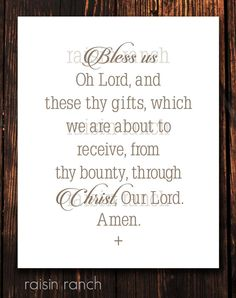 Table Prayer Bless Thy Gifts Which We Are About To Receive