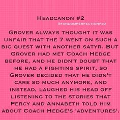 I am on a mission to make Grover appear in the last book... starting with Rick Riordan's house...