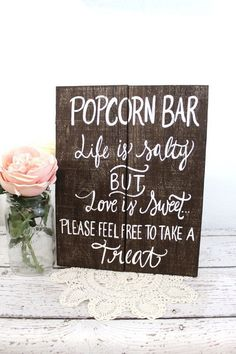 Wooden Popcorn Bar Sign.  Pinned by Afloral.com.  Afloral.com has high-quality faux flowers and decorations for your wedding on a budget.