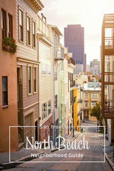 San Francisco's North Beach neighborhood guide - what to do, see, eat, and drink from a local who lives in the neighborhood!  San Francisco  things to do. Things to do in San Francisco. San Francisco restaurants.  San Francisco travel guide. North Beach San Francisco, California, USA.