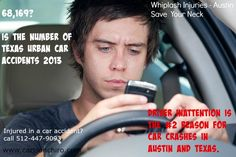 Whiplash Injuries Austin - Save You Neck Series Inattentive driving is the #2 cause of Texas and Austin urban car crashes in 2013. Auto Accident whiplash symptoms most commonly cause neck pain, headaches, and many other symptoms. If you have been injured in a car accident, call 512-447-9093 or learn more at www.carlsonchiro.com #AustinWhiplashSymptoms #AustinAutoAccident #AustinNeckPain #AustinHeadaches #AustinCarAccidentChiropractor #AustinAutoAccidentChiropractor