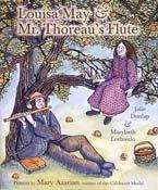 Louisa May & Mr. Thoreau's Flute |  Mary Azarian